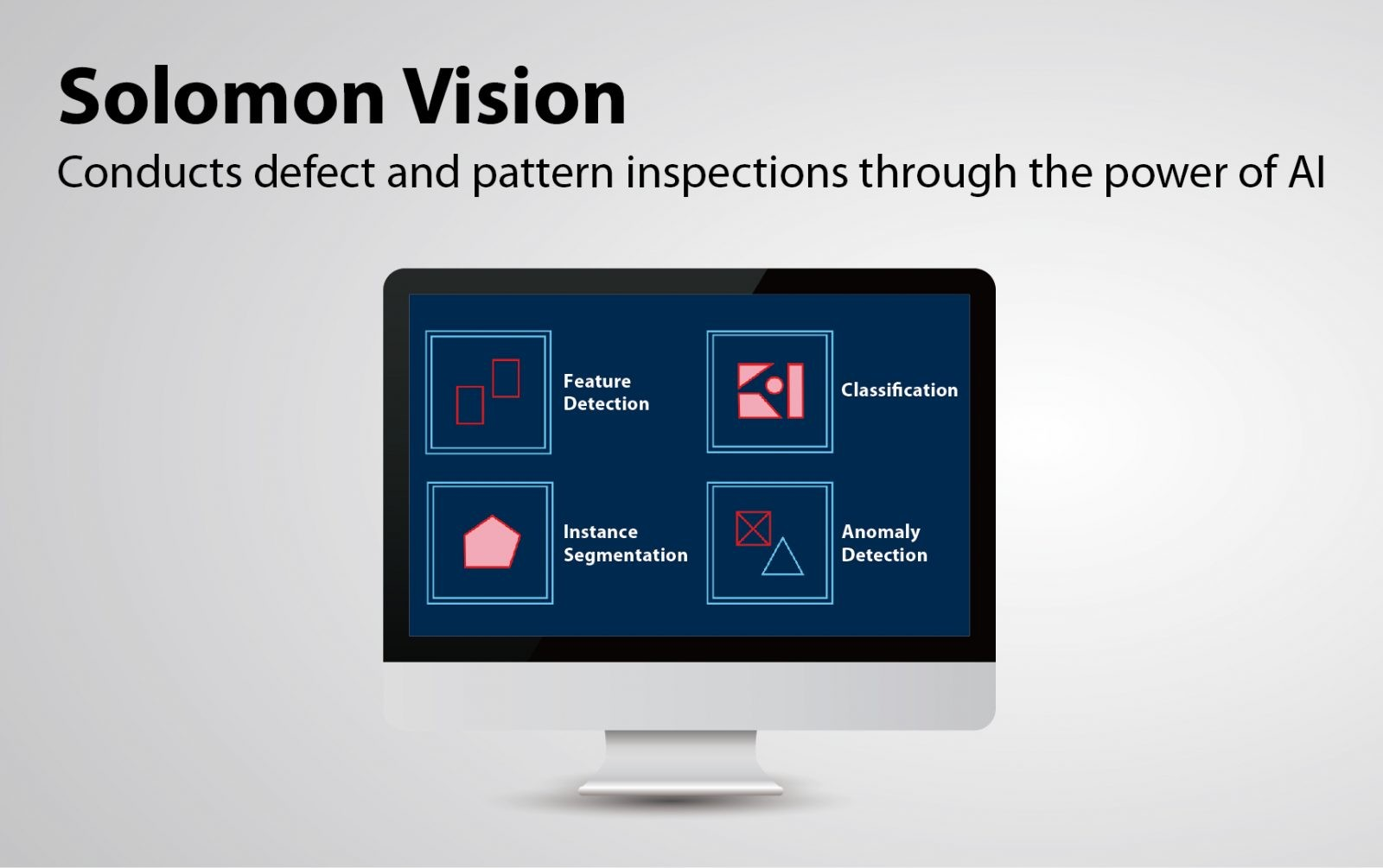 Conducts defect and pattern inspections through the power of AI
